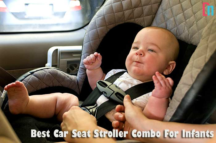 Advantages of the best car seat stroller combo for newborns