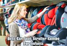 Best car seat stroller combo for infants