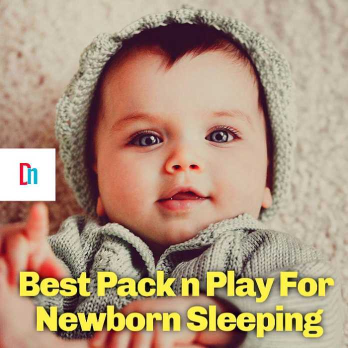 Best Pack n Play For Newborn Sleeping
